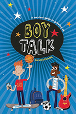 Book cover: Boy Talk: A Survival Guide to Growing Up