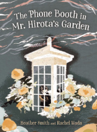 Book cover: The Phone Booth in Mr. Hirota's Garden