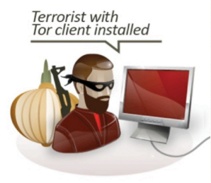 "Figure 1. ""Terrorist with Tor client installed"" from one of the NSA slides revealed by Edward Snowden to Glenn Greenwald in June 2013."